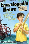 Encyclopedia Brown #02: Encyclopedia Brown and the Case of the Secret Pitch Cover