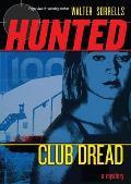 Hunted Club Dread