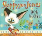 Skippyjon Jones in the Doghouse [With CD]