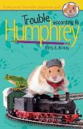 Humphrey 03 Trouble According to Humphrey