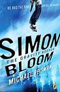 Simon Bloom The Gravity Keeper