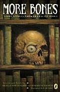 More Bones Scary Stories from Around the World