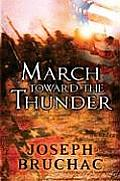 March Toward the Thunder (08 Edition)
