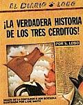 The True Story of the 3 Little Pigs/!La Verdadera Historia de Los Tres Cerditos!