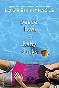 Peace Love & Baby Ducks