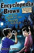 Encyclopedia Brown and the Case of the Secret UFOs (Encyclopedia Brown)