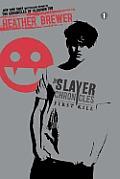Slayer Chronicles 01 First Kill