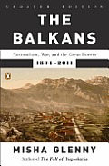 Balkans Nationalism War & the Great Powers 1804 2011