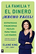 La Familia y El Dinero Hecho Facil! (Family and Money, Made Easy!)