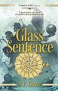 Mapmakers Trilogy #1: The Glass Sentence