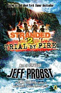 Stranded #2: Trial by Fire: Stranded Book Two