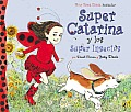 Super Catarina y los Super Insectos (Ladybug Girl)