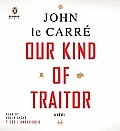 Our Kind of Traitor Unabridged