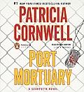 Port Mortuary (Scarpetta Novel)