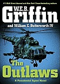 The Outlaws: A Presidential Agent Novel (Presidential Agent) Cover