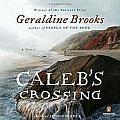 Calebs Crossing Unabridged