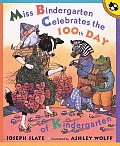 Miss Bindergarten Celebrates the 100th Day of Kindergarten Cover