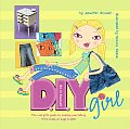 Diy Girl The Real Girls Guide To Making Everyt