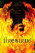 Firebirds An Anthology of Fantasy & Science Fiction