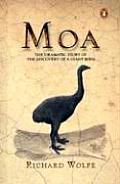 Moa The Dramatic Story of the Discovery of a Giant Bird
