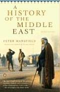 History of the Middle East 2nd Edition Revised & Updated