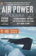 Air Power: The Men, Machines, and Ideas That Revolutionized War, from Kitty Hawk to Iraq Cover