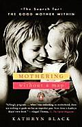 Mothering Without A Map The Search For T