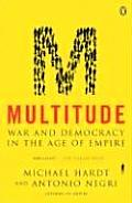 Multitude War & Democracy in the Age of Empire