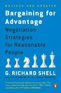 Bargaining for Advantage: Negotiation Strategies for Reasonable People Cover