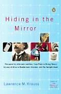 Hiding in the Mirror: The Quest for Alternate Realities, from Plato to String Theory