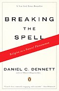 Breaking the Spell: Religion as a Natural Phenomenon Cover