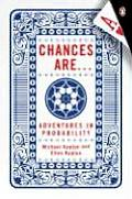 Chances Are Adventures In Probability