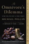 The Omnivore's Dilemma: A Natural History of Four Meals Cover