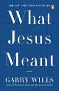 What Jesus Meant Cover
