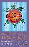 Returning to the Teachings Exploring Aboriginal Justice Reissue