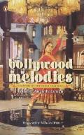 Bollywood Melodies: a History of the Hindi Film Song