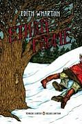 Ethan Frome: Classics Deluxe Edition (Penguin Classics Deluxe Editions) Cover