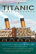 Titanic, First Accounts: (Classics Deluxe Edition) (Penguin Classics Deluxe Editions) Cover