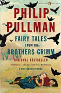 Fairy Tales from the Brothers Grimm A New English Version