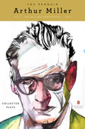 The Penguin Arthur Miller: Collected Plays (Penguin Classics Deluxe Editions)