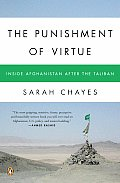 The Punishment of Virtue: Inside Afghanistan After the Taliban Cover