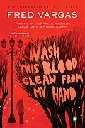 Wash This Blood Clean From My Hand: a Commissaire Adamsberg Mystery (07 Edition)