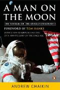 Man on the Moon: the Voyages of the Apollo Astronauts (07 Edition)