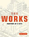 Works Anatomy of a City
