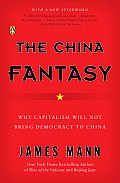 The China Fantasy: Why Capitalism Will Not Bring Democracy to China Cover