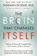 The Brain That Changes Itself: Stories of Personal Triumph from the Frontiers of Brain Science (James H. Silberman Books) Cover