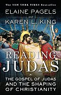 Reading Judas : the Gospel of Judas and the Shaping of Christianity (07 Edition)