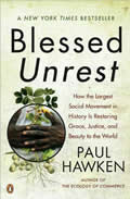 Blessed Unrest: How the Largest Social Movement in History Is Restoring Grace, Justice, and Beauty to the World Cover