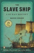 Slave Ship A Human History