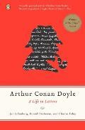 Arthur Conan Doyle: A Life In Letters by Jon L. Lellenberg (edt)